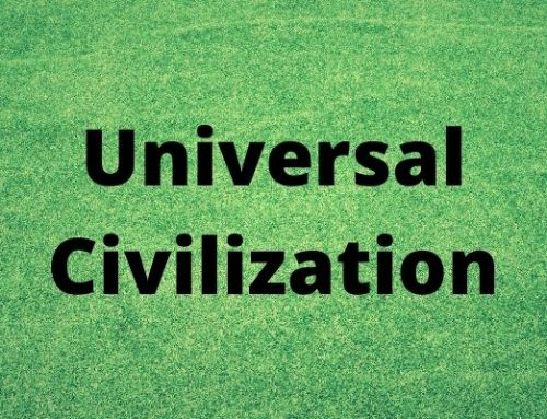 How The World Is Becoming Universal Civilization?