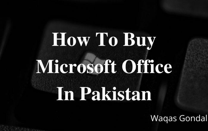 How To Buy Microsoft Office In Pakistan art.